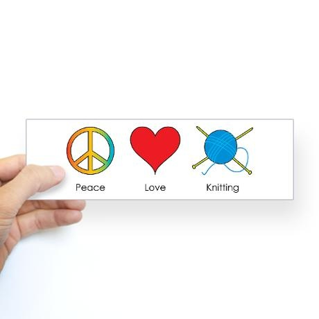 Peace love knitting bumper bumper sticker