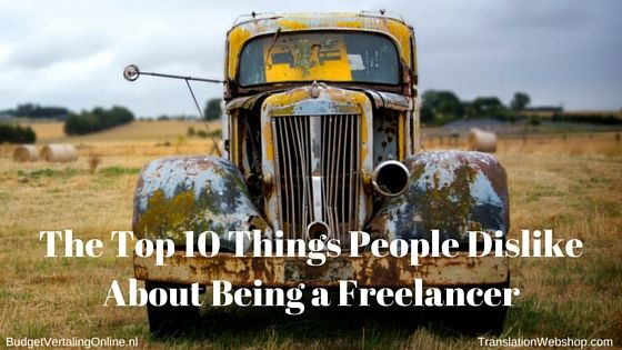 'The Top 10 Things People Dislike About Being a Freelancer' Living the freelance life can be great, but it can also be hard. In this blog, I list the things that people dislike about being a freelancer. If you feel like you dislike many of these things too, freelancing might not be the best way to go for you. Read the blog at http://budgetvertalingonline.nl/business/the-top-10-things-people-dislike-about-being-a-freelancer