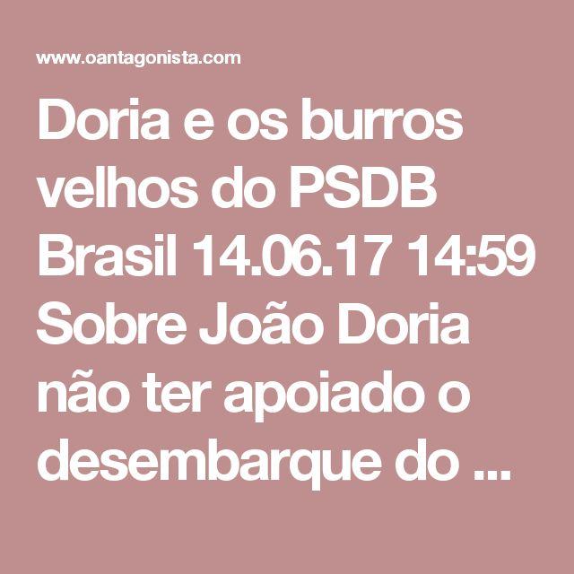 Doria e os burros velhos do PSDB  Brasil 14.06.17 14:59 Sobre João Doria não ter apoiado o desembarque do PSDB do governo Temer, pode ser dito também que o cavalo selado passou livre ao lado do prefeito de São Pauo e ele só olhou para os burros velhos do partido.