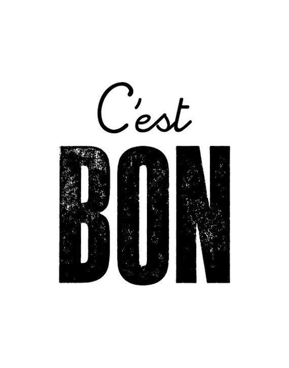 Printable Typography French Decor C'est Bon by TheMotivatedType