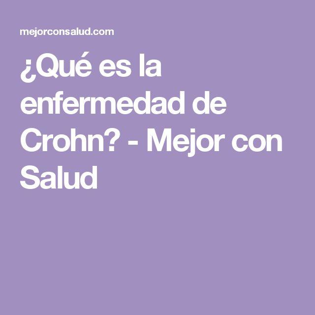 ¿Qué es la enfermedad de Crohn? - Mejor con Salud