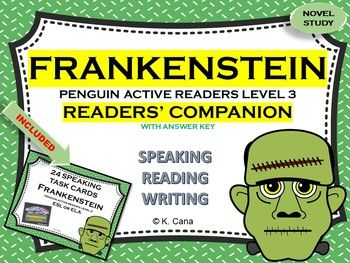 """UPDATED: This Readers` Companion accompanies the novel Frankenstein Penguin Active Reading Level 3 (ISBN: 978-1-4058-8446-4). Answer Key is provided. New features of the document: students can read the questions with a reading program software and there is a fillable document of the readers` companion as well. ***NEWEST UPDATE: If you purchased my Frankenstein Level 3 Readers' Companion novel study guide unit, now you get a set of """"Frankenstein Speaking Task Cards&q..."""