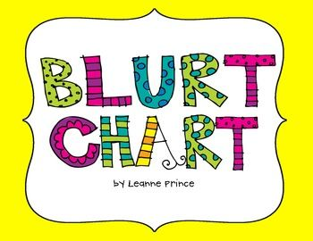 Blurt Chart Freebie- Goes with My Mouth is a Volcano Book -- Could be used for students who have a problem rather than the whole class
