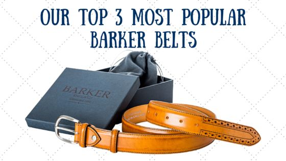 Our top 3 most popular Barker men's belt.