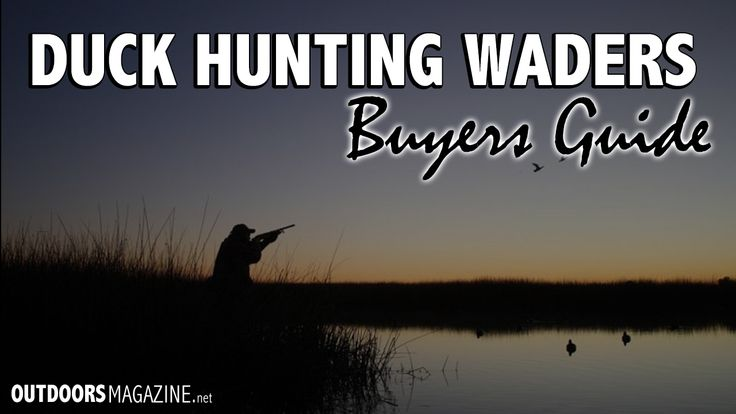 Five of the Best Duck Hunting Waders on the Market Today - http://outdoorsmagazine.net/5-best-duck-hunting-waders/