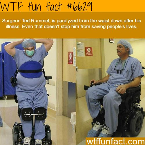 Surgeon Ted Rummel - WTF fun facts