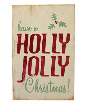 Put a smile on friends' and family's faces with this lovely holiday sign. The distressed look gives it a unique, vintage feel that will add a touch of seasonal cheer wherever it's hung.