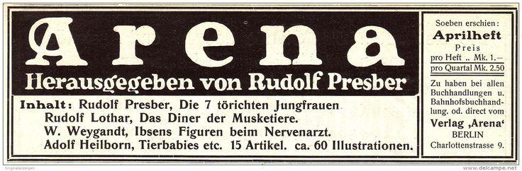 Original-Werbung/ Anzeige 1907 - ZEITSCHRIFT ARENA  - BERLIN / RUDOLF PRESBER - Ca. 180 X 50 Mm - Werbung