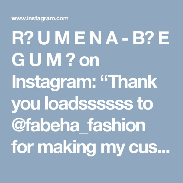 "R⃒ U M E N A - B⃒ E G U M 🌷 on Instagram: ""Thank you loadssssss to @fabeha_fashion for making my custom made gorgeous outfit! I received a tonne of compliments LUTON FASHION WEEK was…"""