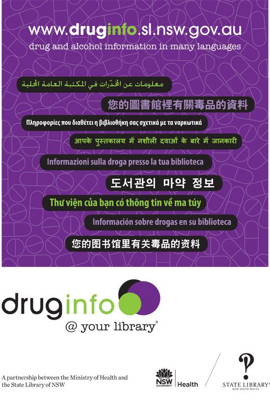 Looking to promote the drug info @ your library service to your local community groups? Download and print one of our multicultural posters. Available in A4 or A5 from http://www.druginfo.sl.nsw.gov.au/forpublibs/promotion/material/multicultural_poster.html#