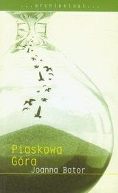 Joanna Bator - Piaskowa góra #20