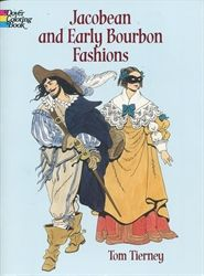 Jacobean and Early Bourbon Fashions - Coloring Book - Exodus Books