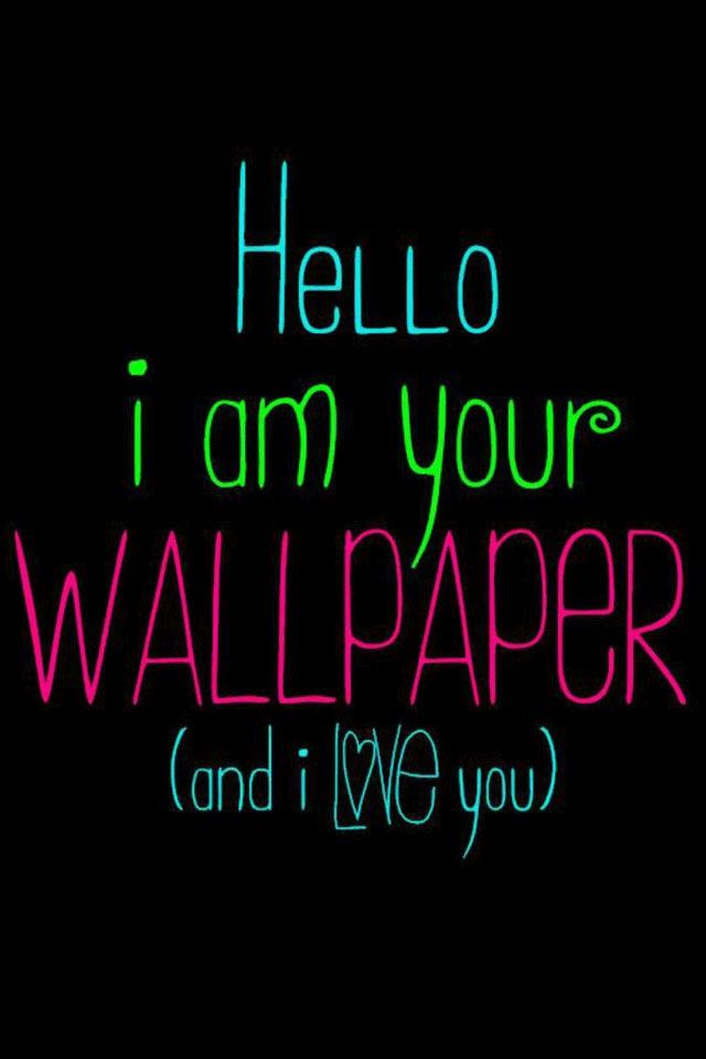 cute sayings wallpaper for ipod - photo #30