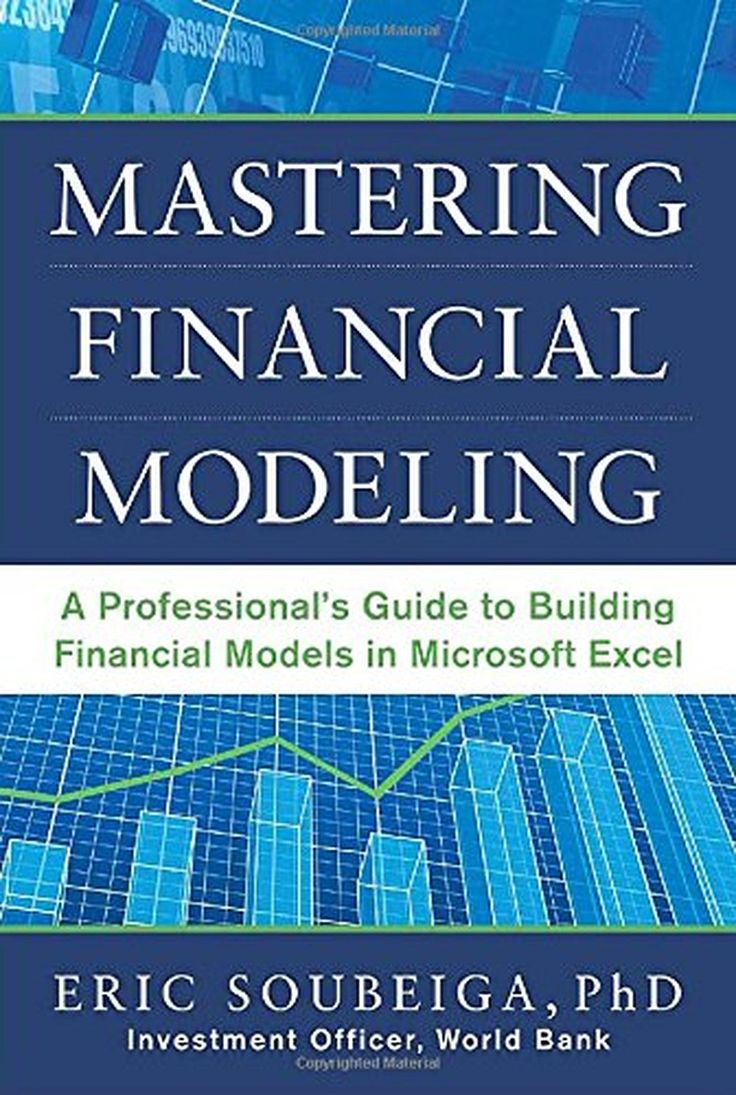 Mastering Financial Modeling: A Professional's Guide to Building Financial Models in Excel - Brought to you by Avarsha.com