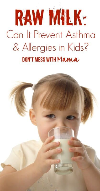 Can Raw Milk Prevent Asthma & AllergiesDon't Mess with Mama