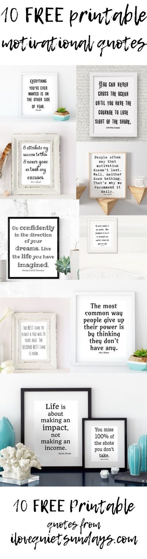 Free printable motivational quotes black and white 8x10 printables at ilovequietsundays.com #motivational