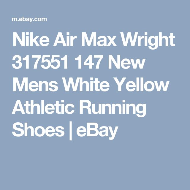 Nike Air Max Wright 317551 147 New Mens White Yellow Athletic Running Shoes | eBay