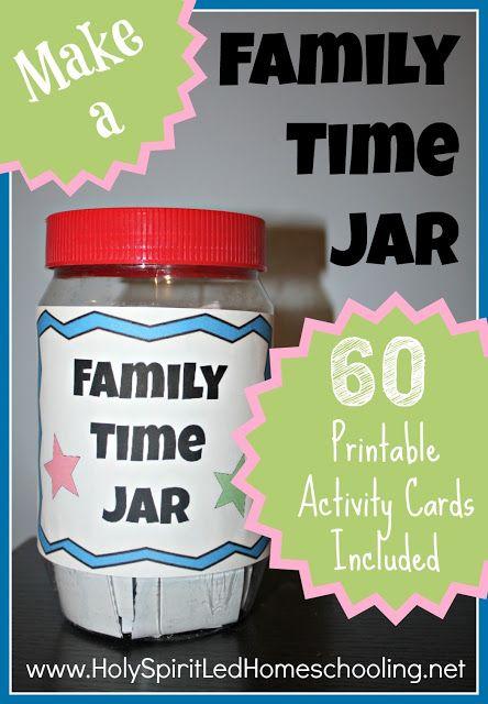 Make a Family Time Jar - FREE Printables