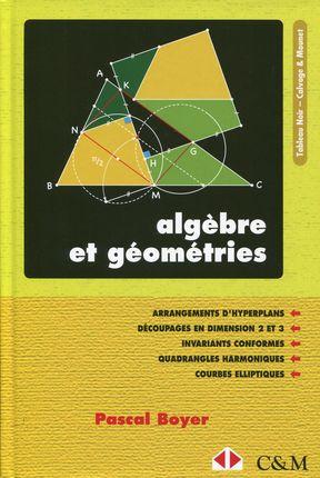 Algèbre et géométries - Librairie Eyrolles