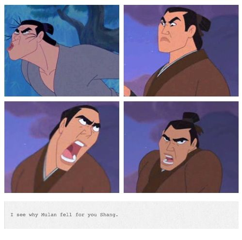 I see why Mulan fell for you, Shang. The imperfections are what make the movie.