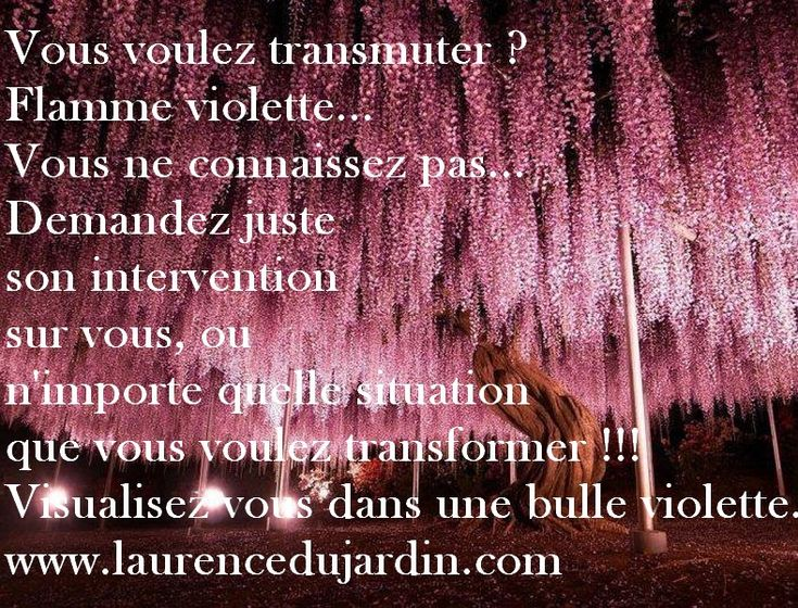 Transformer et transmuter avec le violet...
