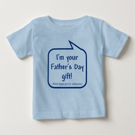Cute Father's Day shirt for baby to wear - click/tap to personalize and buy
