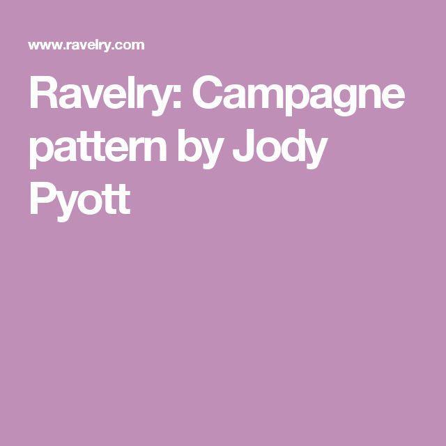 Ravelry: Campagne pattern by Jody Pyott