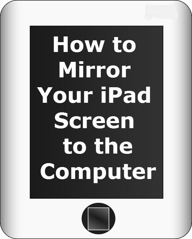 How to Mirror Your iPad Screen to the Computer. Once your iPad screen is displayed on the laptop or computer, it can be projected on the smart board via LCD projector. This will come in handy when sharing book apps and other learning apps downloaded on the iPad.