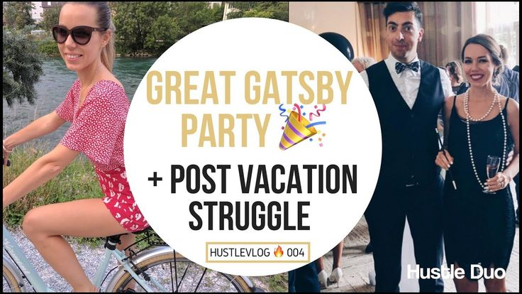 GREAT GATSBY Party 1920s style + Post vacation STRUGGLE / post vacation diet.  Check out the challenges shared by one married couple in their vlog.
