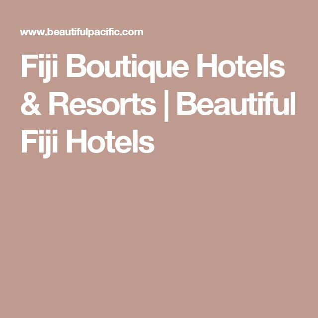 Fiji Boutique Hotels & Resorts | Beautiful Fiji Hotels