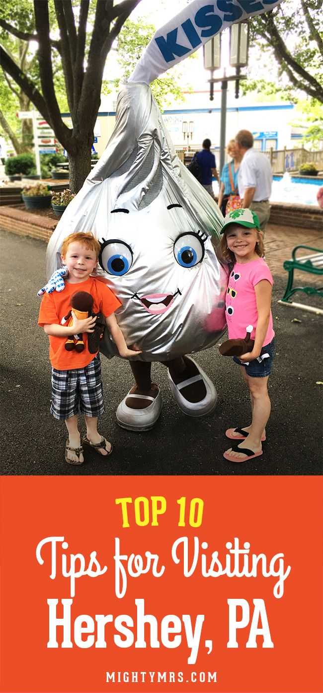 Top 10 Tips for Visiting Hershey, PA - How to make the most of your time and money at and around Hershey Park