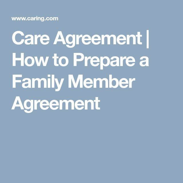 Care Agreement | How to Prepare a Family Member Agreement
