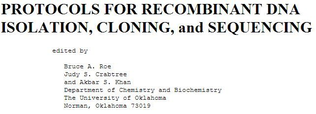 PROTOCOLS FOR RECOMBINANT DNA ISOLATION, CLONING, and SEQUENCING