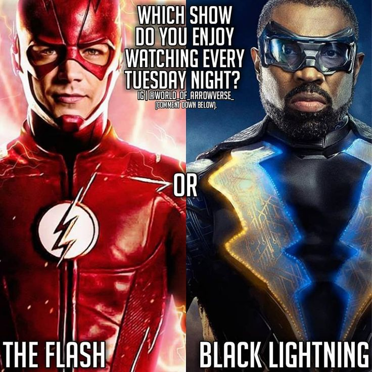 Which show do you enjoy watching every Tuesday Night The Flash or Black Lightning?  | Comment Down Below | #arrowseason6 #theflashseason4 #supergirlseason3 #legendsoftomorrowseason3 #arrowverse #cw #batman #superman #wonderwoman #flash #aquaman #cyborg #robin #starfire #beastboy #raven #cyborg #justiceleague #teentitans #dc #entertainment