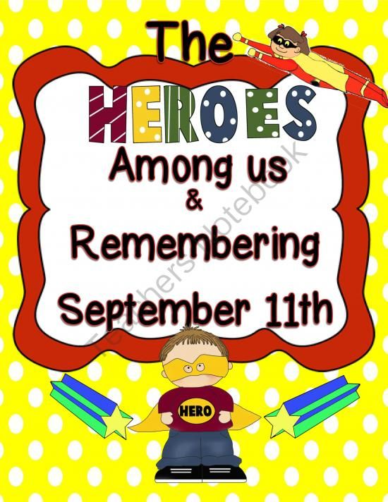 The Heroes Among Us and Remembering September 11th from Engaging Lessons on TeachersNotebook.com (12 pages)  - This Unit includes activities that surround the theme of Heroes and Community service.  It also zeros in on the great heroes that bravely sacrificed their lives for the common good on September 11th.  An engaging mini-lesson perfect for honoring our commu