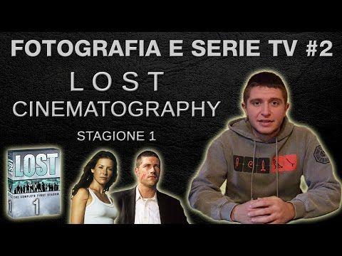 Fotografia e serie tv #2: la cinematografia di Lost (stagione 1) - YouTube