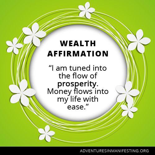 I am turned into the flow of prosperity. Money flows into my life with ease. http://www.30daysfinancialfreedom.com. #MyBucketList