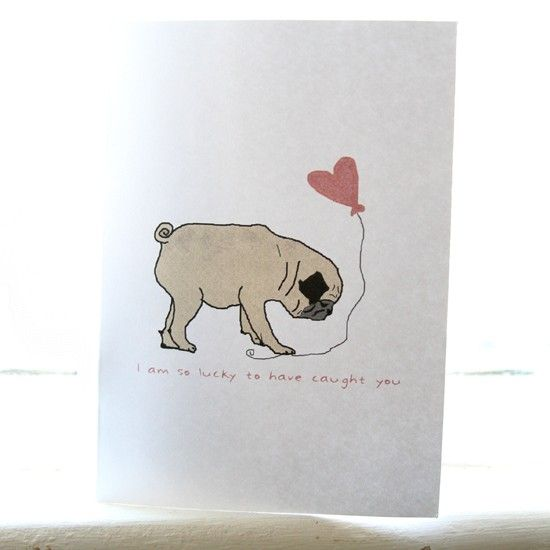 Pug Valentine Card  Customizable With Your Text by jessicalynneart