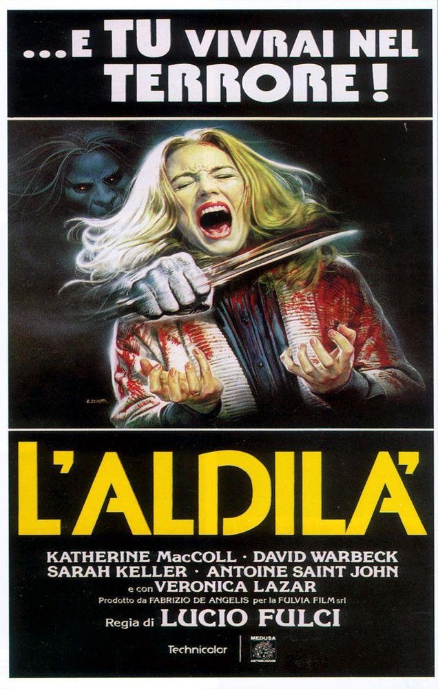 E Tu Vivrai Nel Terrore Laldila  The Beyond  Horror Movie Posters Classic Cinema