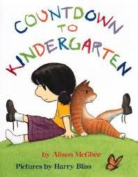 Book, Countdown to Kindergarten by Alison McGhee (Pinner's summary: There are ten days left until kindergarten and the rumor is that you have to know how to tie your shoes in kindergarten and that if you don't know how to and they come untied no one will help you. There is a lot of worry and angst leading up to the big day until she actually gets to school and realizes that hardly anyone knows how to tie their shoes and that they WILL help you.)