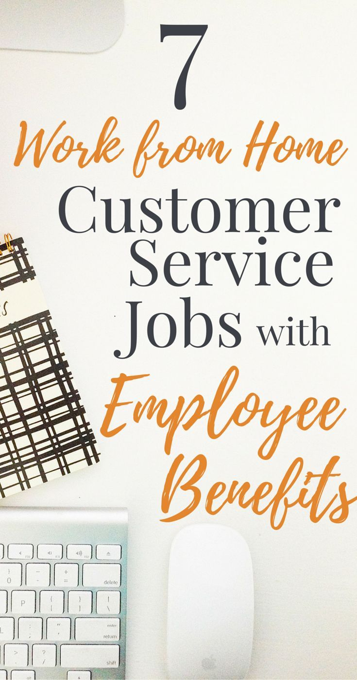 Work From Home Customer Service Jobs With Employee Benefits