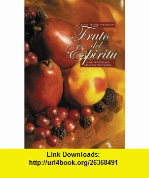 NVI Fruto del Espiritu Rustica (Spanish Edition) (0639390734488) Calvin Miller , ISBN-10: 0829734481  , ISBN-13: 978-0829734485 ,  , tutorials , pdf , ebook , torrent , downloads , rapidshare , filesonic , hotfile , megaupload , fileserve