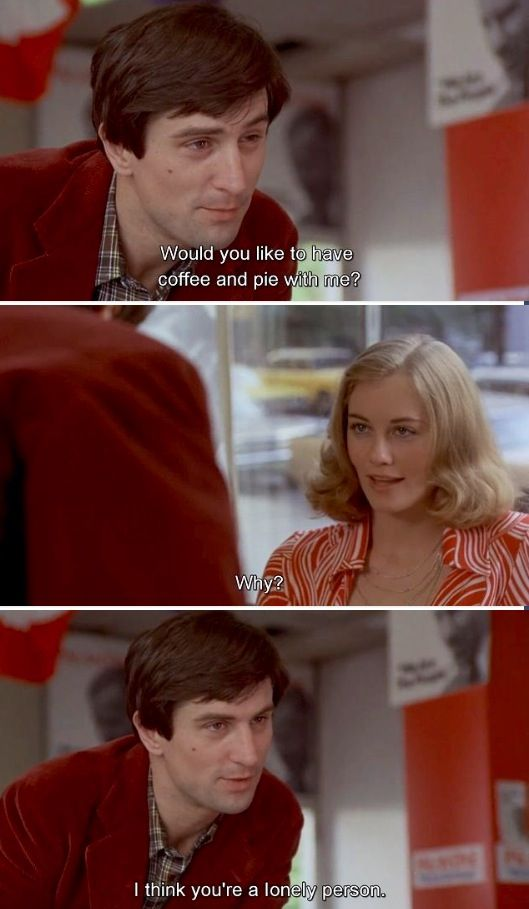 "Taxi Driver (Scorsese, 1976) ""Would you like to have coffee and pie with me?"""