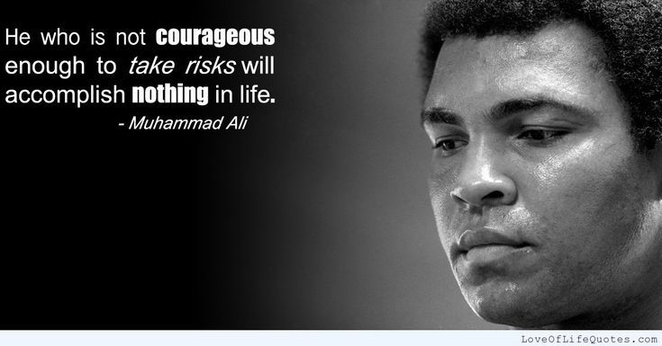 Muhammad Ali quote on courage - http://www.loveoflifequotes.com/inspirational/muhammad-ali-quote-courage/