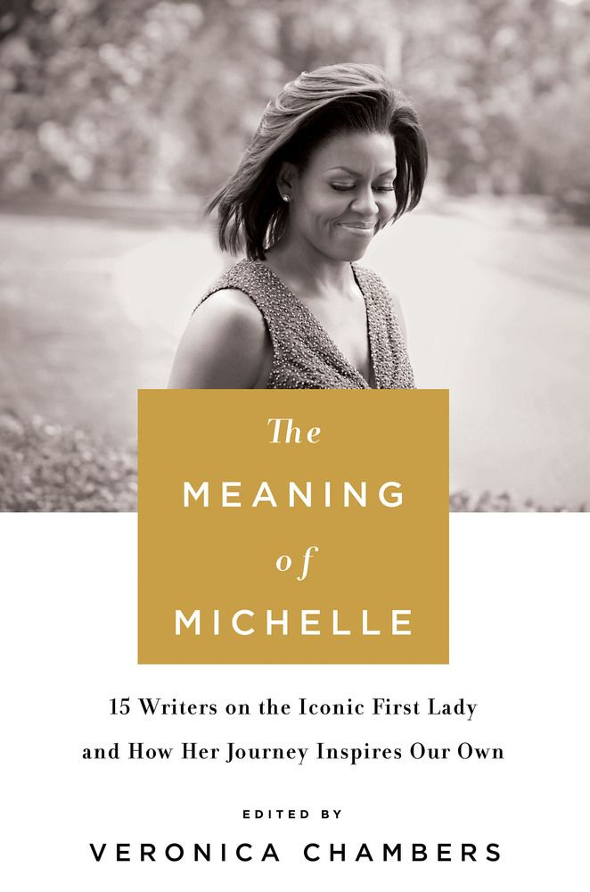 The Meaning of Michelle | Veronica Chambers | Macmillan