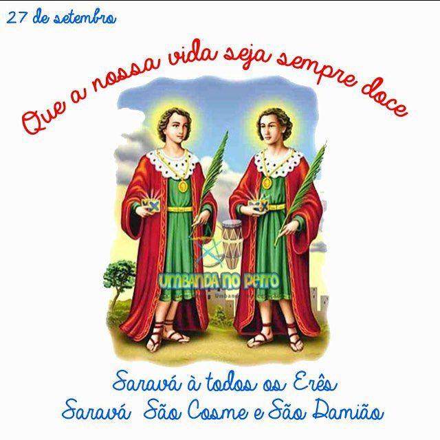 """""""Viva a criançada, viva os #eres , Viva #cosmeedamiao. São Cosme & São Damião. """"Que vossa inocência e simplicidade acompanhem e protejam todas as nossas crianças. Que a alegria da consciência tranquila, Que sempre vos acompanhou, repouse também em meu coração"""". salve #ibeji"""" Photo taken by @jakeastrologa on Instagram, pinned via the InstaPin iOS App! http://www.instapinapp.com (09/27/2015)"""