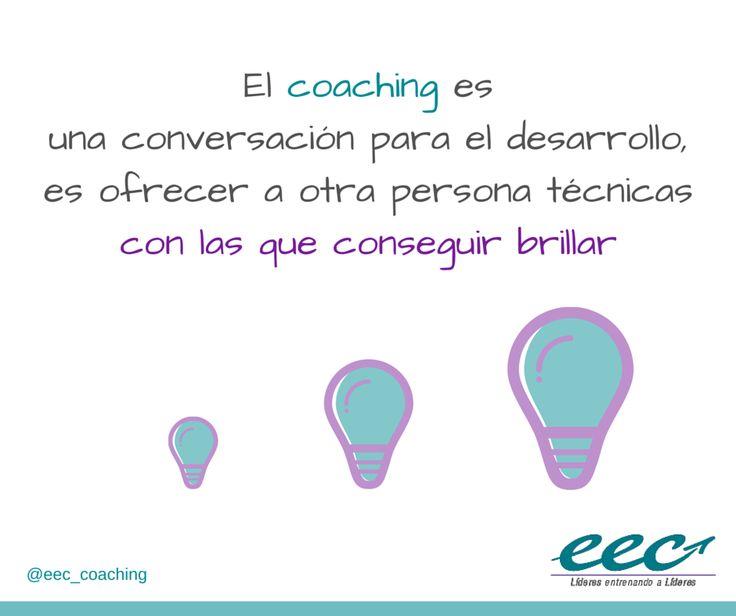 El coaching es una conversación para el desarrollo, es ofrecer a otra persona técnicas con las que conseguir brillar.