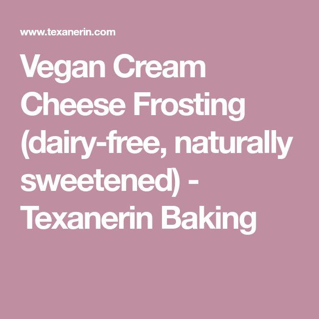 Vegan Cream Cheese Frosting (dairy-free, naturally sweetened) - Texanerin Baking