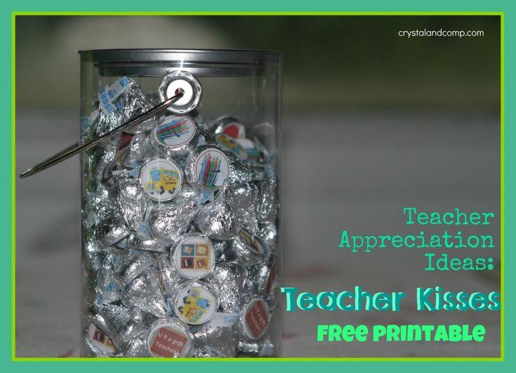 Teacher Appreciation: Teacher Kisses {free printable}