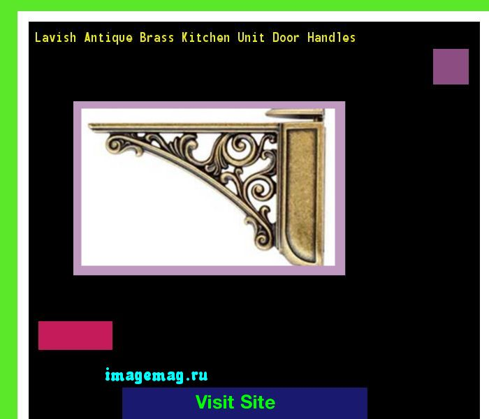 Lavish Antique Brass Kitchen Unit Door Handles 102549 - The Best Image Search